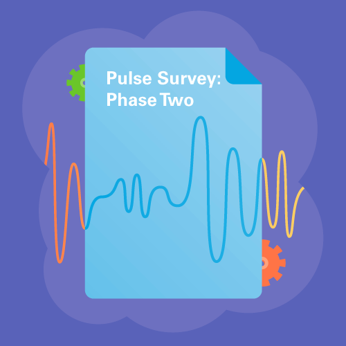 Pulse Survey: Phase Two graphic